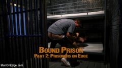 Michael DelRay - BOUND PRISON Part 2: Officer DelRay has his Prisoners on Edge | Picture (1)